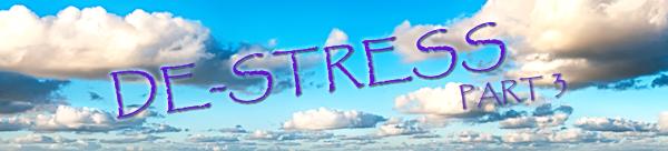 De-stress: Animation Style – Part 3