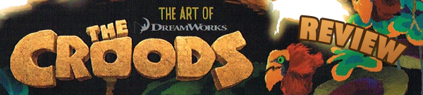 Review: The Art of The Croods