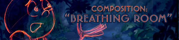 "Composition: What is ""Breathing Room?"""
