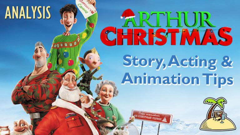 Arthur Christmas – Story, Animation & Acting Tips