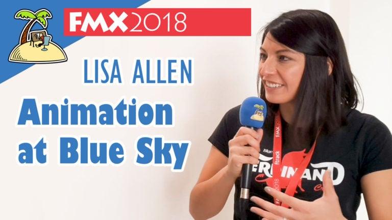 Working as an animator at Blue Sky – Lisa Allen Interview FMX 2018