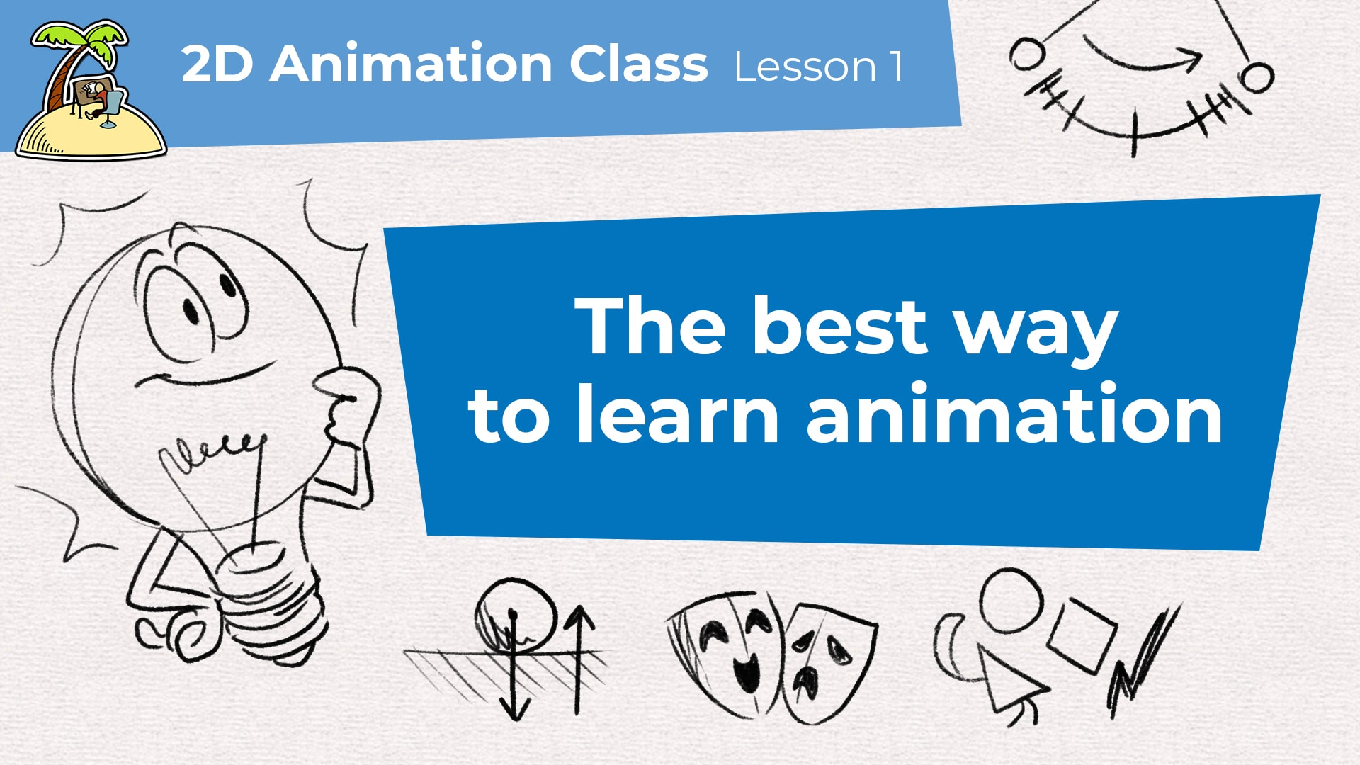 "Thumbnail of the first video of the 2D animation class with the title ""The best way to learn animation"""