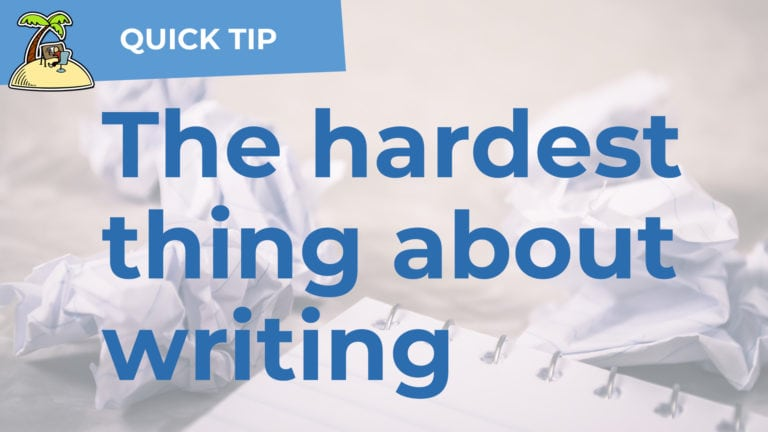 Writing is Re-writing – Storytelling Quick tip